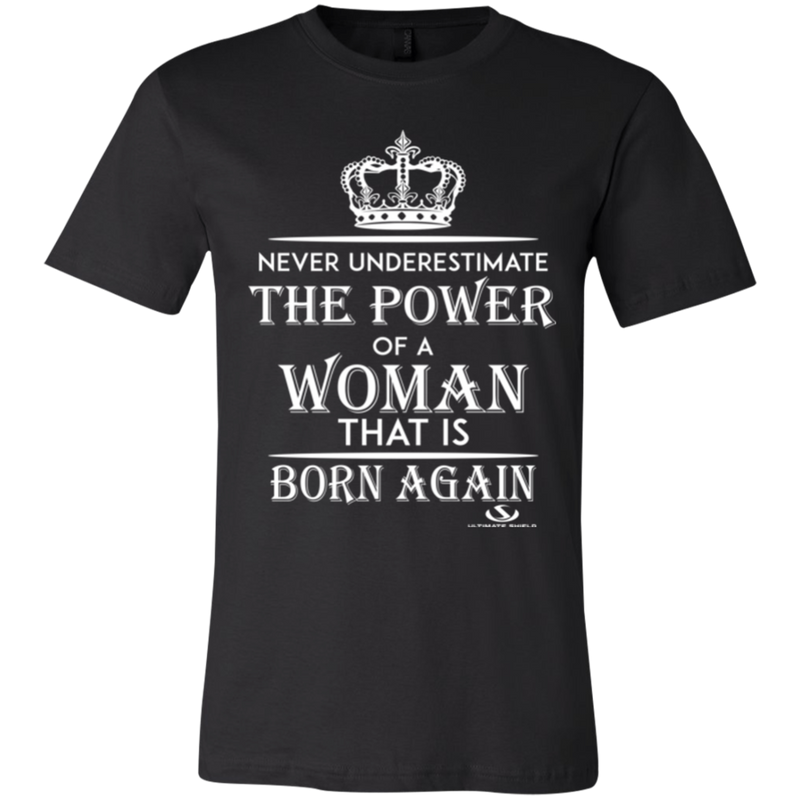 NEVER UNDERESTIMATE THE POWER OF A WOMAN Jersey Short-Sleeve T-Shirt