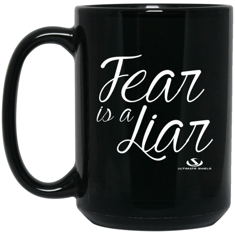 FEAR IS A LIAR 15 oz. Black Mug