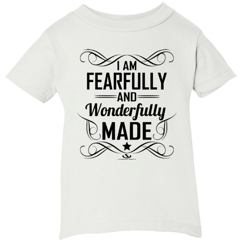 I AM FEARFULLY AND WONDERFULLY MADE Infant Short Sleeve T-Shirt