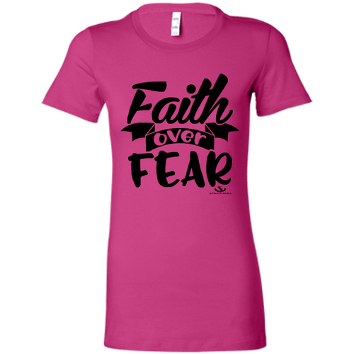 FAITH OVER FEAR Ladies' Favorite T-Shirt