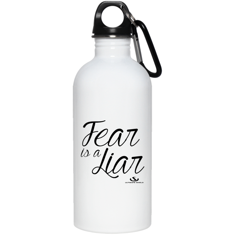FEAR IS A LIAR 20 oz. Stainless Steel Water Bottle