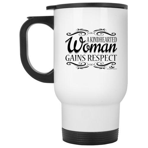 A KINDHEARTED WOMAN GAINS RESPECT White Travel Mug