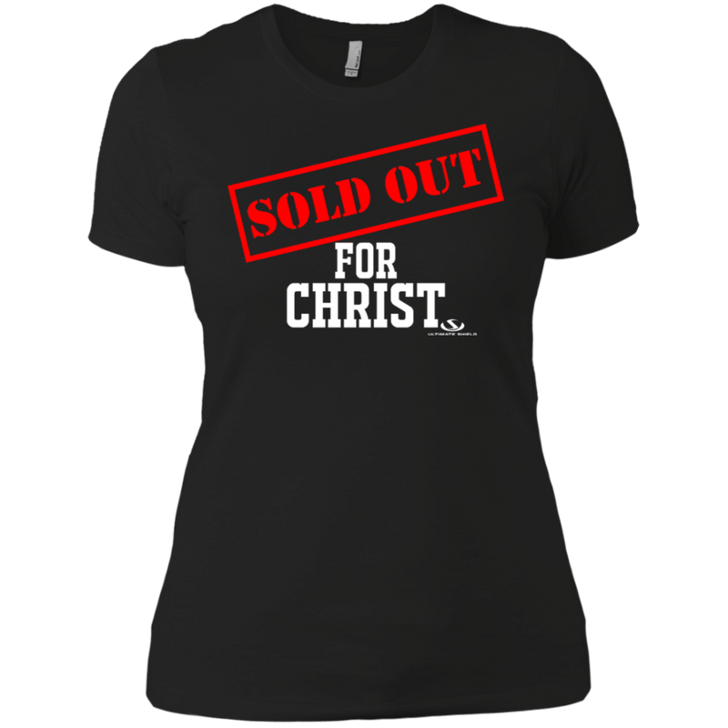 SOLD OUT FOR CHRIST Ladies' T-Shirt