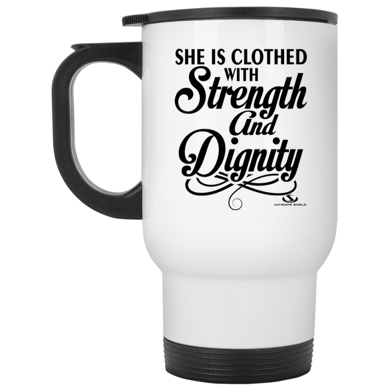 SHE IS CLOTHED WITH STRENGTH AND DIGNITY White Travel Mug