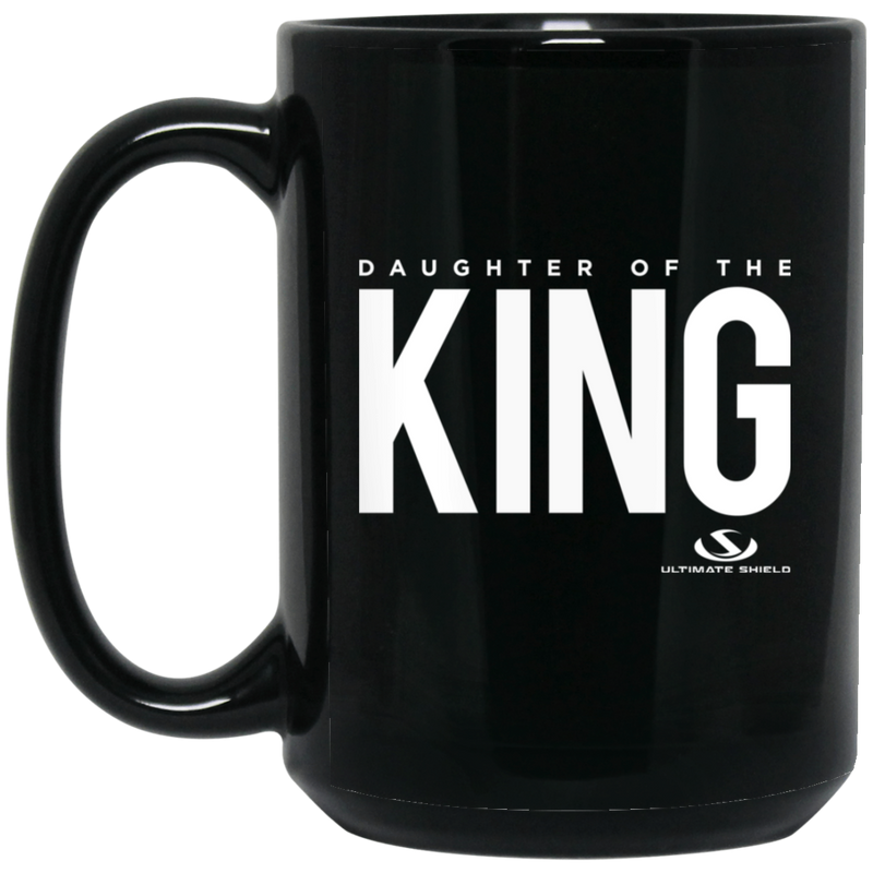 DAUGHTER OF THE KING 15 oz. Black Mug
