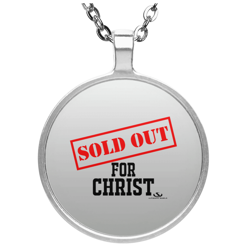 SOLD OUT FOR CHRIST Circle Necklace