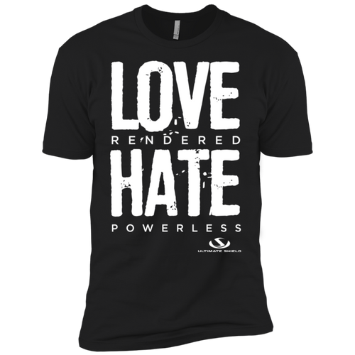 LOVE RENDERED HATE POWERLESS Premium Short Sleeve T-Shirt