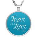 FEAR IS A LIAR Circle Necklace