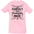 I AM FEARFULLY AND WONDERFULLY MADE Infant Jersey T-Shirt
