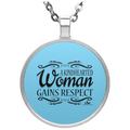 A KINDHEARTED WOMAN GAINS RESPECT Circle Necklace