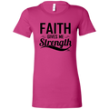 FAITH GIVES ME STRENGTH Ladies' Favorite T-Shirt