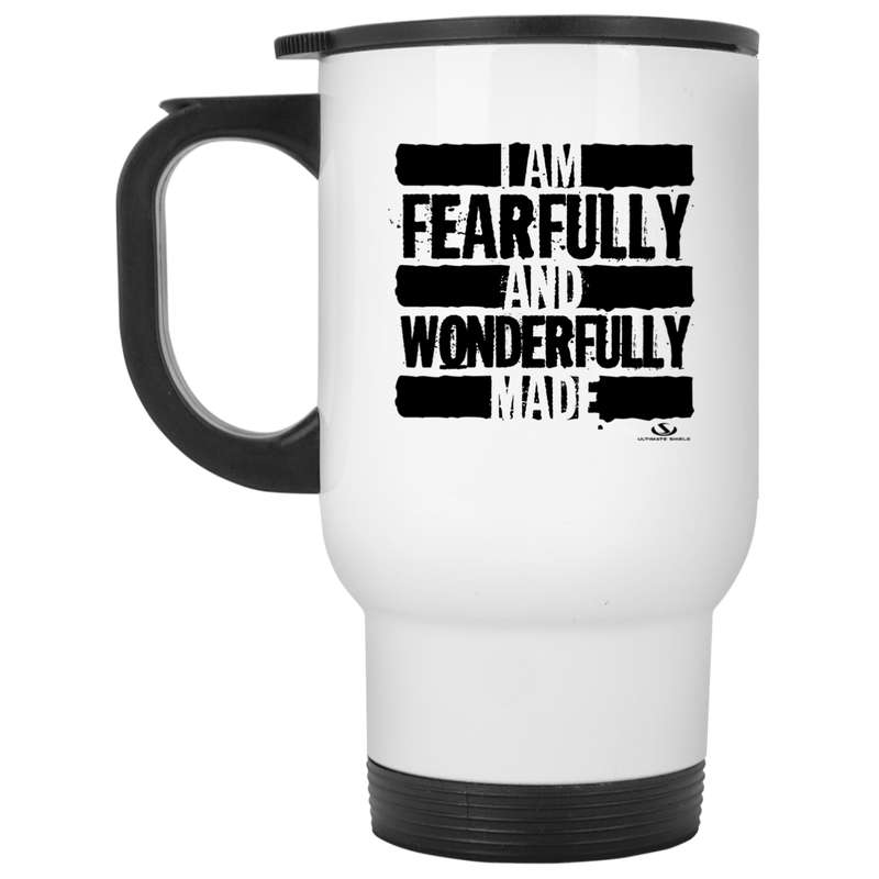 I AM FEARFULLY AND WONDERFULLY MADE White Travel Mug