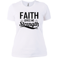 FAITH GIVES ME STRENGTH Ladies'  T-Shirt
