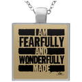 I AM FEARFULLY AND WONDERFULLY MADE Square Necklace