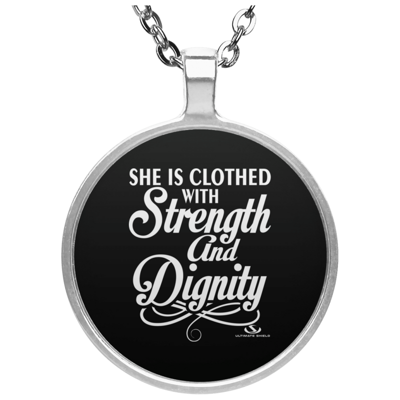 SH IS CLOTHED WITH STRENGTH AND DIGNITY Circle Necklace