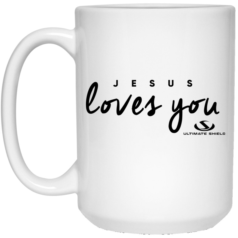 JESUS LOVE YOU 15 oz. White Mug