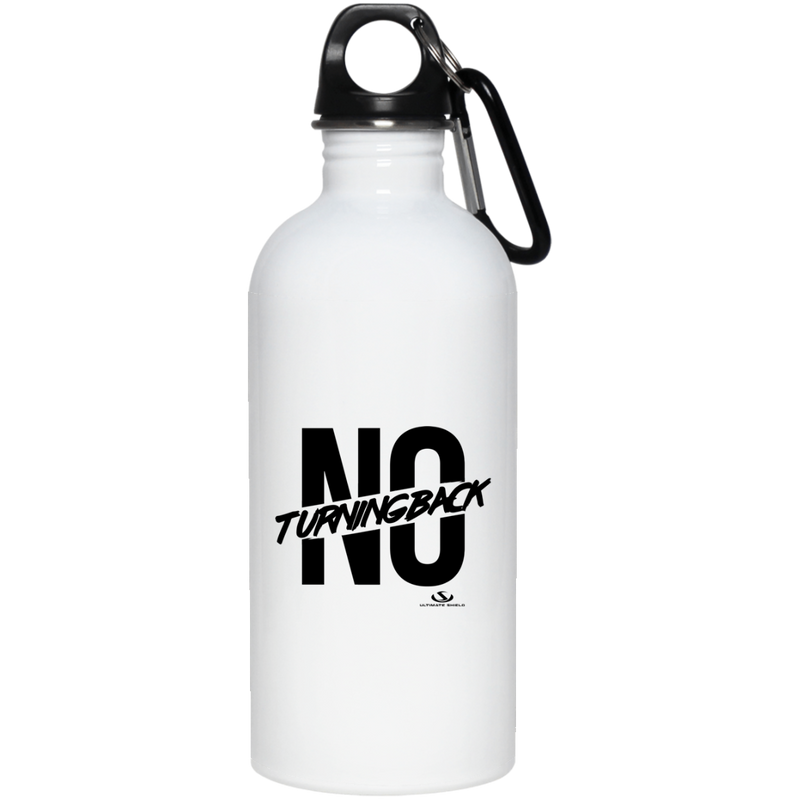 NO TURNING BACK 20 oz. Stainless Steel Water Bottle