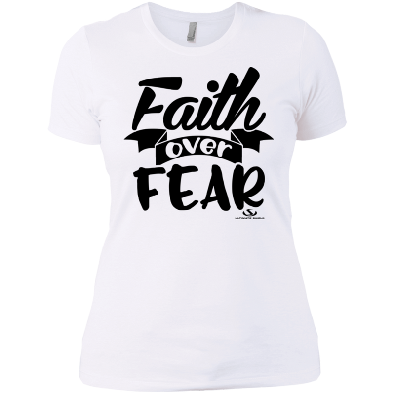 FAITH OVER FEAR Ladies'  T-Shirt