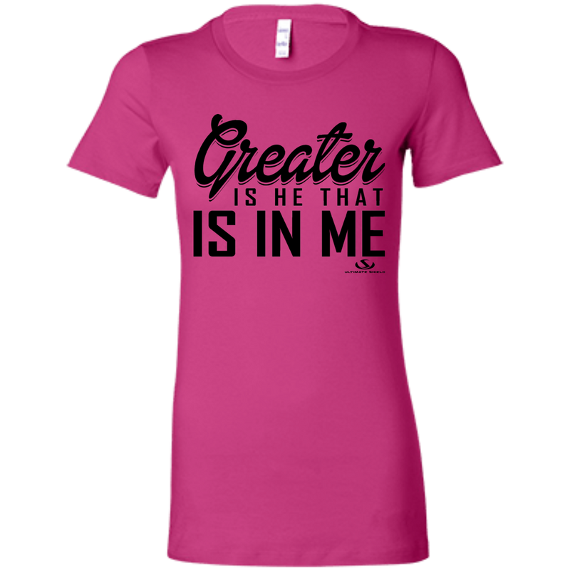 GREATER IS HE THAT IS IN ME Ladies' Favorite T-Shirt