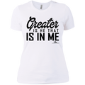 GREATER IS HE THAT IS IN ME Ladies' T-Shirt