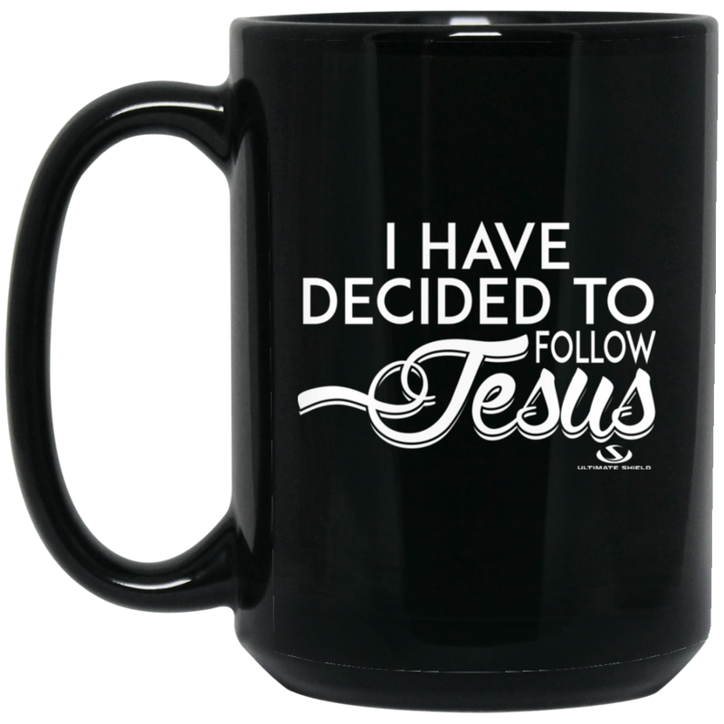 I HAVE DECIDED TO FOLLOW JESUS 15 oz. Black Mug