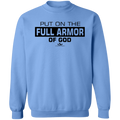 PUT ON THE FULL ARMOR OF GOD Crewneck Pullover Sweatshirt  8 oz.