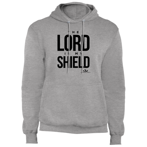 THE LORD IS MY SHIELD Fleece Pullover Hoodie