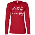 BE STILL AND KNOW THAT I AM GOD Ladies' Jersey LS Missy Fit