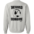 THE WORLD BEHIND ME MEN Crewneck Pullover Sweatshirt  8 oz.