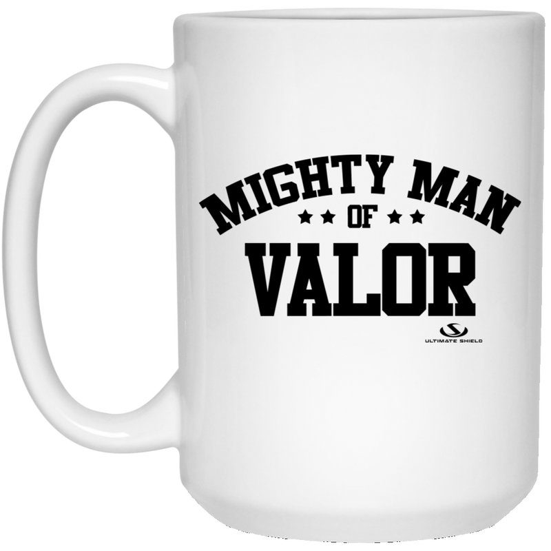 MIGHTY MAN OF VALOR 15 oz. White Mug