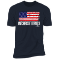 IN CHRIST I TRUST Premium Short Sleeve T-Shirt