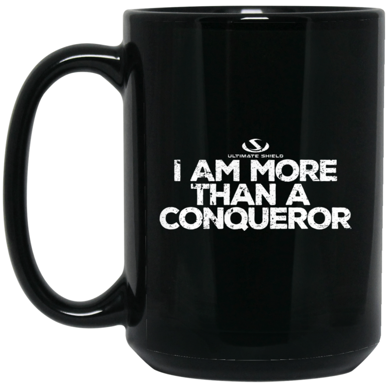 I AM MOR THAN A CONQUEROR 15 oz. Black Mug