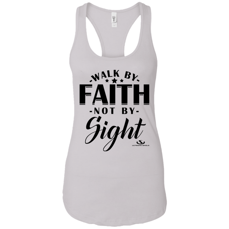 WALK BY FAITH NOT BY SIGHT Ladies Ideal Racerback Tank