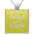 SHE IS CLOTHED WITH STRENGTH AND DIGNITY Square Necklace