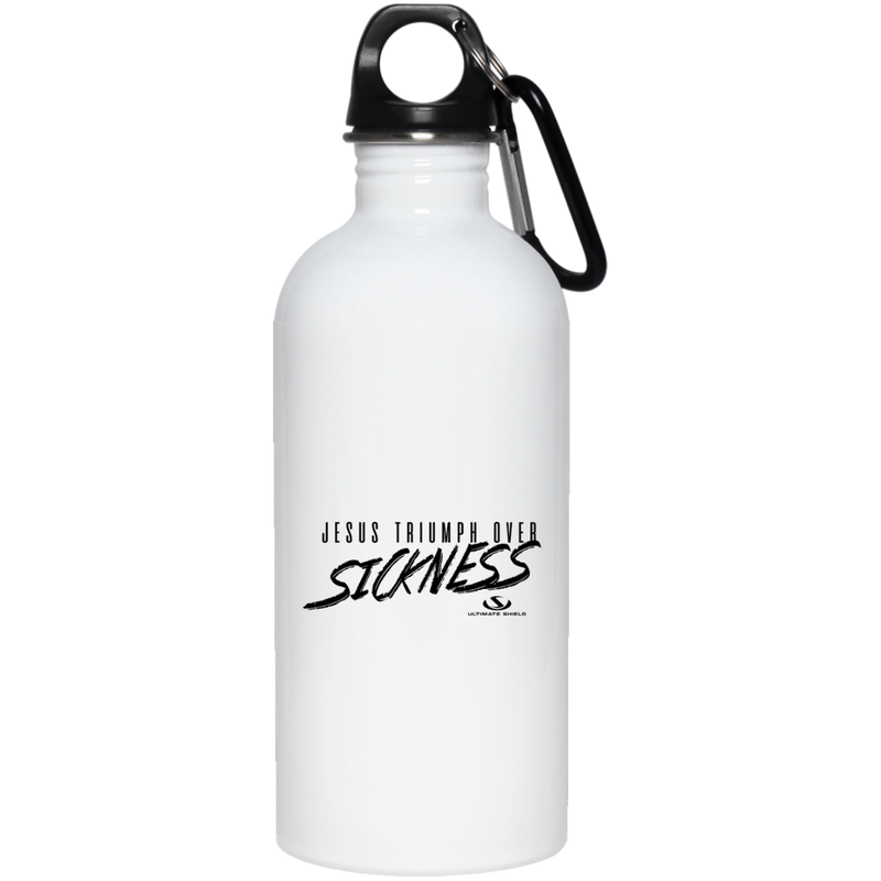 JESUS TRIUMPH OVER SICKNESS 20 oz. Stainless Steel Water Bottle