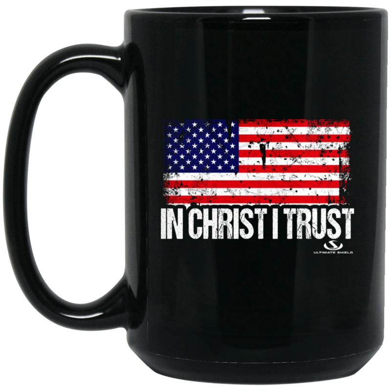 IN CHRIST I TRUST 15 oz. Black Mug