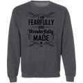 I AM FEARFULLY AND WONDERFULLY MADE LADIES Crewneck Pullover Sweatshirt  8 oz.