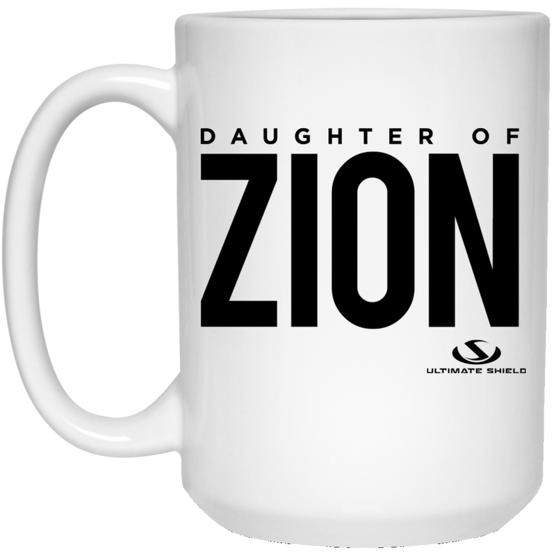 DAUGHTER OF ZION 15 oz. White Mug