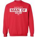 MIGHTY MAN OF VALOR Crewneck Pullover Sweatshirt  8 oz.