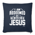 "I AM REDEEMED BY THE BLOOD Throw Pillow Cover 17.5"" x 17.5"" - navy"