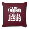 "I AM REDEEMED BY THE BLOOD Throw Pillow Cover 17.5"" x 17.5"" - burgundy"