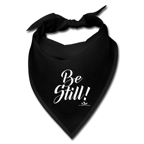 BE STILL Bandana - black