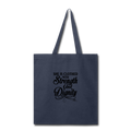 SHE IS CLOTHED WITH STRENGTH Tote Bag - navy