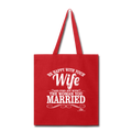 BE HAPPY WITH YOUR WIFE Tote Bag - red
