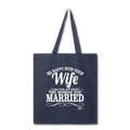 BE HAPPY WITH YOUR WIFE Tote Bag - navy