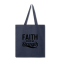 FAITH GIVES ME STRENGTH Tote Bag - navy