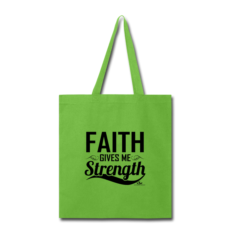 FAITH GIVES ME STRENGTH Tote Bag - lime green
