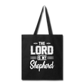 THE LORD IS MY SHEPHERD Tote Bag - black