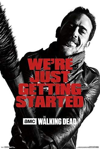 "The Walking Dead Negan ""We're Just Getting Started"" Wall Poster - Kryptonite Character Store"