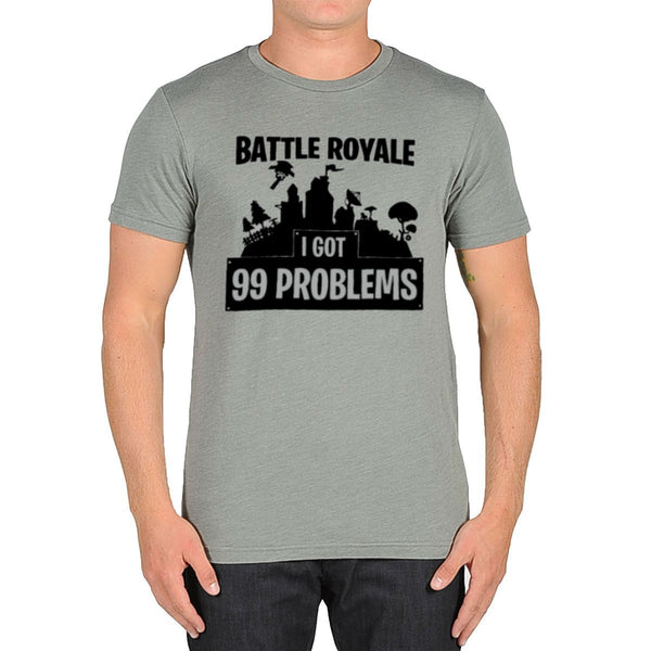 Fortnite Battle Royale Inspired I Got 99 Problems T-shirt